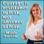Courage is Resistance to Fear thumbnail