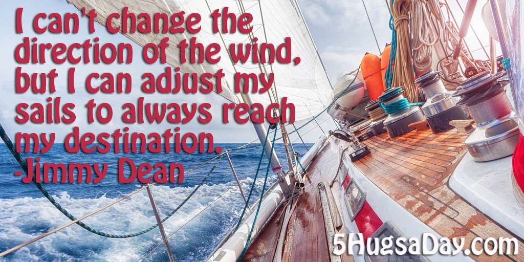 I Can Adjust My Sails to Reach My Destination via @5hugsaday | 5HugsADay.com